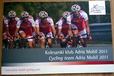Cyclisme - Guide Équipe ADRIA MOBIL Cycling Team année 2011 - COMPLET