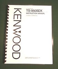 Kenwood TS-950SDX Instruction Manual - Premium Card Stock Covers & 28 LB Paper!