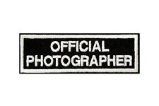 OFFICIAL PHOTOGRAPHER SEW ON EMBROIDERED BADGE