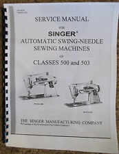 Singer Sewing Machine Class 500 503 Service Repair Manual Book + Parts List