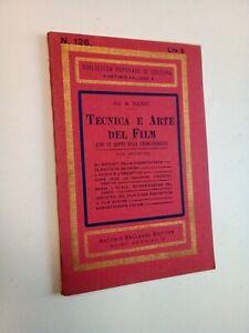 Nanni A.: TECNICA E ARTE DEL FILM (fra le quinte...), Vallardi, 1931