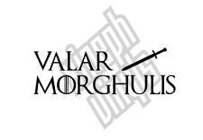 Game of Thrones Valar Morghulis vinyl sticker decal car (window optional) house