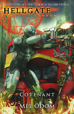HELLGATE - LONDON vol 3 - COVENANT - Mel Odom - pbk