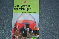 LES VERTUS DU VINAIGRE ANNE LAVEDRINE - Poche (E5)