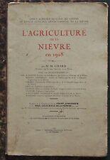 L'AGRICULTURE dans la NIEVRE en 1928 Girard BE élevage vigne forêts etc BE