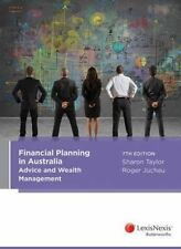 Financial Planning in Australia: Advice and Wealth Management by Roger Juchau, …