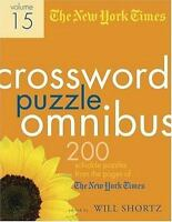 The New York Times Crossword Puzzle Omnibus Volume 15: 200 Puzzles from the Page