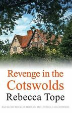 Revenge in the Cotswolds (Cotswold Mystery Series),Rebecca Tope- 9780749019082