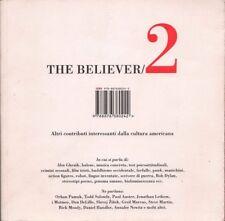 THE BELIEVER 2 contributi cultura americana 2008 ISBN