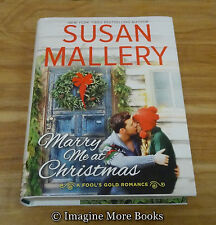 Marry Me at Christmas by Susan Mallery ~ Fool's Gold Romance Book 21 ~ Hardcover