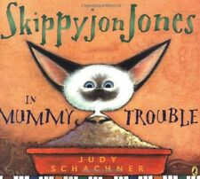 SKIPPYJON JONES in Mummy Trouble by Judy Schachner (2006,laminated hardcover)