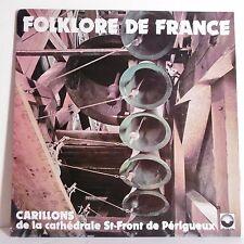 33T FOLKLORE FRANCE Disque LP CARILLONS CATHÉDRALE ST-FRONT PERIGUEUX -ARC CIEL