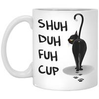 Shuh Duh Fuh Cup Cat Coffee Mug 11 Oz