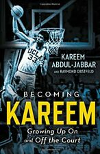 NEW - Becoming Kareem: Growing Up On and Off the Court