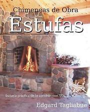 Escuela Practica de la Construcción: Estufas y Chimeneas de Obra :...