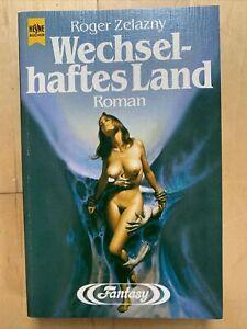 Roger Zelazny, Wechselhaftes Land, Heyne Fantasy