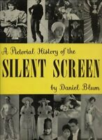 A Pictorial History of the Silent Screen (A Pictorial History of) by Daniel B…