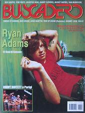 BUSCADERO 292 2007 Ryan Adams Porter Wagner Frankie Miller Jimmy Buffett Wilco