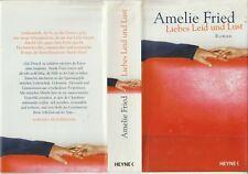 Liebes Leid und Lust : Roman von Amelie Fried  / B. 824