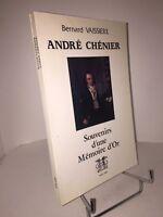 André Chénier. Souvenirs d'une Mémoire d'or par Bernard Vaissière