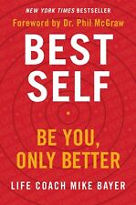 Best Self: Be You, Only Better by Mike Bayer (New Paperback Book, 2019)