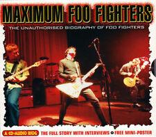 Maximum Foo Fighters (The Unauthorised Biography Of Foo Fighters) CD ALBUM 11T