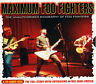 Maximum Foo Fighters (The Unauthorised Biography Of Foo Fighters) CD ALBUM 11T