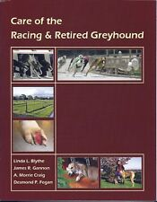 CARE OF THE RACING & RETIRED GREYHOUND: Go-To Healthcare Info