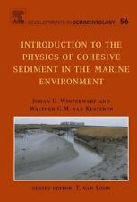 Developments in Sedimentology: Introduction to the Physics of Cohesive...