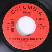 Pop 45 Andy Williams - (Where Do I Begin) Love Story / Something On Columbia