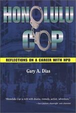 Honolulu Cop by Dias, Gary A.