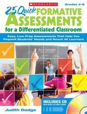 25 Quick Formative Assessments for a Differentiated Classroom, Grades 3-8: