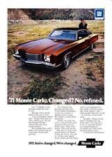 "1971 Chevrolet Monte Carlo Coupe photo ""Changed? No, Refined"" promo print ad"