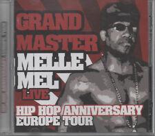 Grand Master Melle Mel Live CD NEU Hip Hop Anniversary Europe Tour White Lines