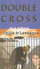 Double Cross (Chloe and Levesque Mysteries)