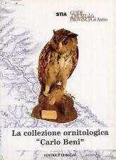 """La Collezione Ornitologica """"Carlo Beni"""" - [Editrice Le Balze]"""