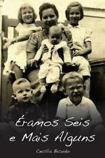 Eramos Seis e Mais Alguns by Cecilia Bicudo (2013, Paperback)