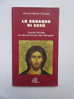 Lo Sguardo di Gesù. Lectio divina su alcuni brani del Vangelo (Italian)Paperback