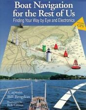 Boat Navigation for the Rest of Us: Finding Your Way by Eye and-ExLibrary