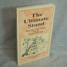 THE ULTIMATE STAND - Poetic Tales of DEER HUNTING Mert Cowley SIGNED Wisconsin