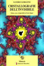 Gorgone cristallografie dell'invisibile Dolore eros temporalità in Ernst Jünger