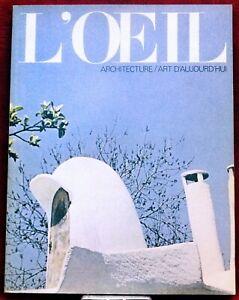 L'OEIL N°198 - JUIN 1971 - REVUE D'ART - ARCHITECTURE  PEINTURE URBANISME DESIGN