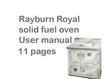 User manual for `The Rayburn Royal`solid fuel oven/ cooker,11 pages.