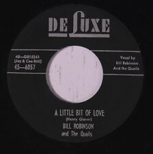 BILL ROBINSON & QUAILS: A Little Bit Of Love / Somewhere Somebody Cares 45 (rep