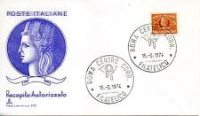 Repubblica Italiana 1974 FDC Capitolim Recapito Autorizzato L.35