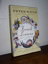 French Lessons  by Peter Mayle (2002, Paperback)