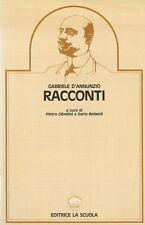 Racconti, GABRIELE D'ANNUNZIO, EDITRICE LA SCUOLA COD:9788835090885