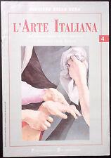 L'ARTE ITALIANA N. 4 - Dal Rinascimento al Neoclassico - GIORGIONE, TIZIANO ....