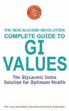 (Very Good)0340835362 The Complete Guide to G.I. Values (Glucose Revolution),Jen