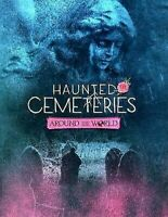 Haunted Cemeteries Around el Mundo Chasquear Libros: It's Haunted! Libro en